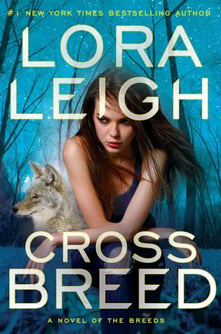 Cross Breed (Breeds, #23) by Lora Leigh