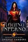 Raging Inferno (Delphine Rising, #1)