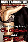 The Billionaire And The Brat: A First Time Taboo Fantasy