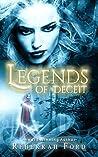 Legends of Deceit (Legends of Deceit #1)