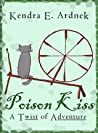 Poison Kiss (A Twist of Adventure, #2)