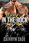 Honey in the Rock (Sweet & Dirty #5)