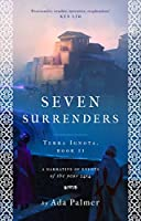 Seven Surrenders (Terra Ignota, #2)
