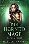 Broken Curse (The Horned Mage, #1)