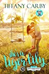 She's a Tiger Lily: Company of Griffins: Book 1 (Happy Endings Resort #23)