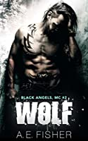 Wolf (Black Angels MC #2)