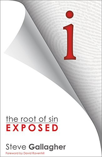 i: the root of sin exposed Steve Gallagher