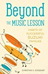 Beyond the Music Lesson:Habits of Successful Suzuki Families