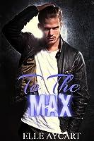 To the Max (Bowen Boys, #3)