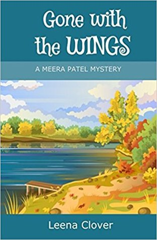 Gone with the Wings (Meera Patel #1)