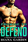 Promise To Defend (Rescue Ops #2)
