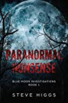 Paranormal Nonsense (Blue Moon Investigations, #1)