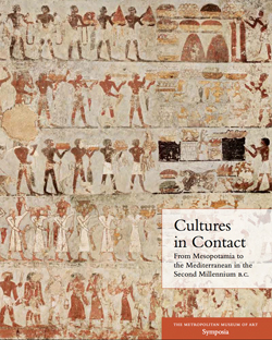 Cultures in Contact From Mesopotamia to the Mediterranean in the Second Millennium BC