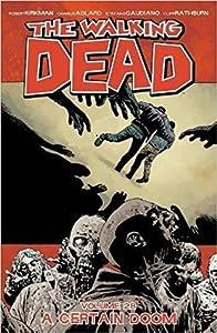 The Walking Dead, Vol. 28: A Certain Doom