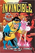 Invincible, Vol. 24: The End of All Things, Part One