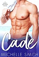 Cade (Wesley Brothers, #1)