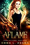 Aflame (Legacy of Flames, #3)