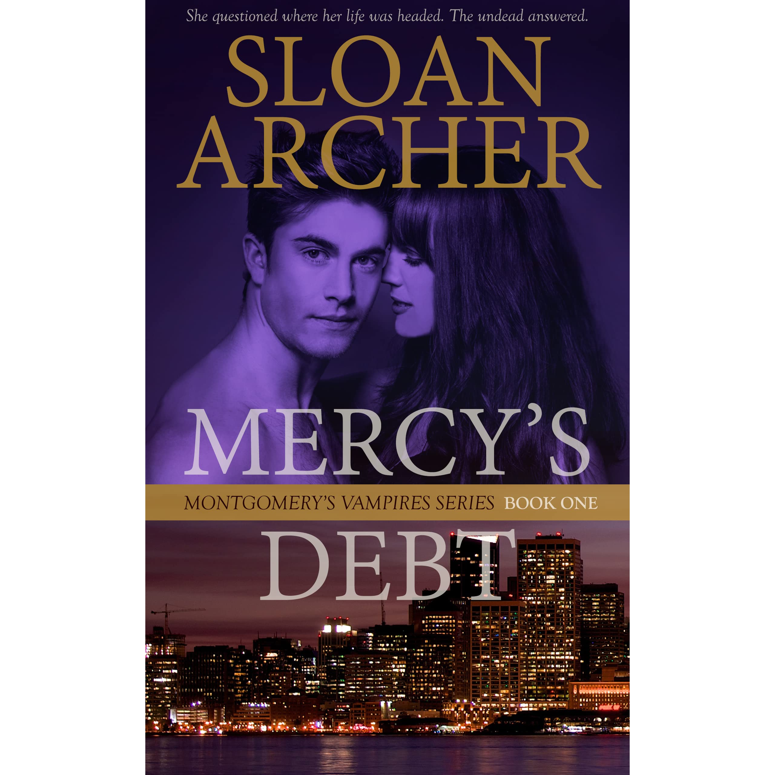 Mercy's Debt (montgomery's Vampires Trilogy, #1) By Sloan Archer €� Reviews,  Discussion, Bookclubs, Lists