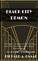 Black City Demon (Black City Saint Book 2)