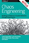 Chaos Engineering by Casey Rosenthal