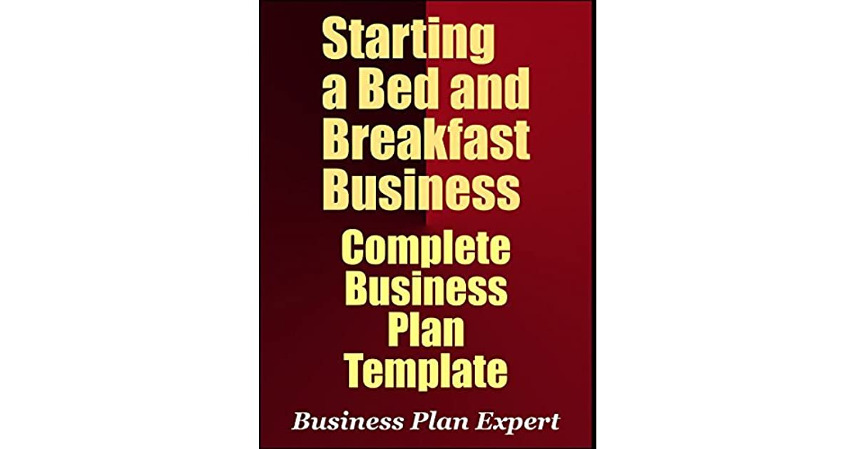 Starting A Bed And Breakfast Business Complete Business