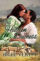 The Hidden Duchess (Revolution and Regency Book 1)