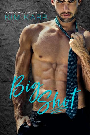 Big Shot (Sexy Jerk World, #2)