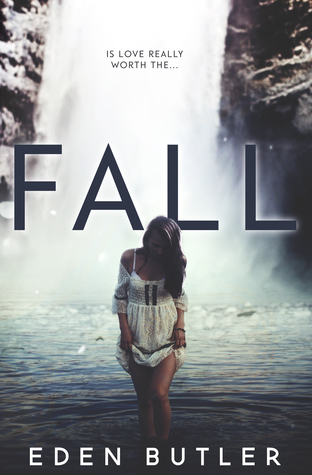 Fall by Eden Butler