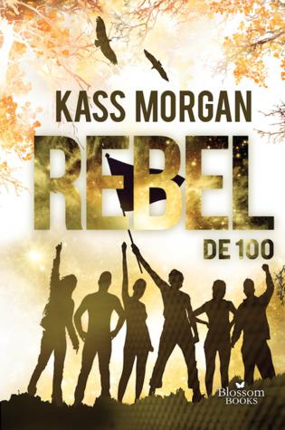 Rebel (De 100, #4)