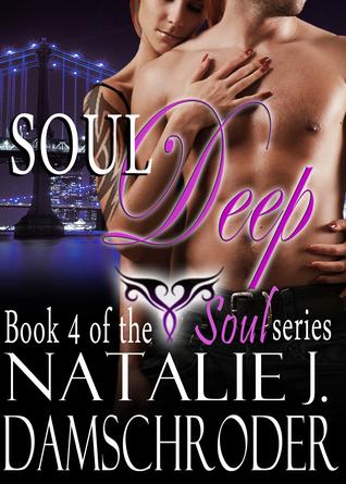 Soul Deep (The Soul Series, #4)