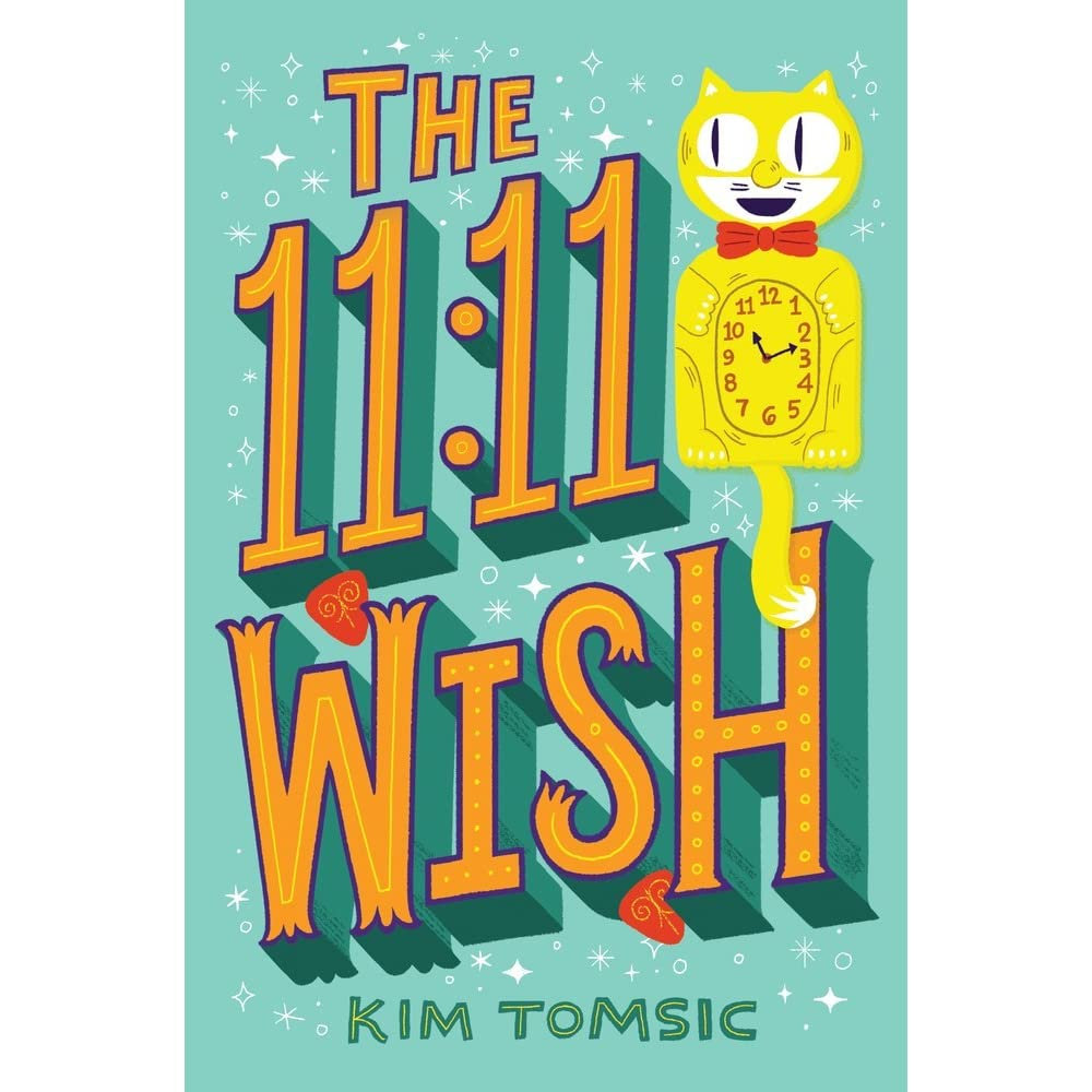 The 11:11 Wish by Kim Tomsic