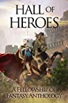 Hall of Heroes (Fellowship of Fantasy, #2)