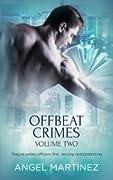 Offbeat Crimes: Volume 2