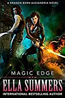 Magic Edge (Dragon Born Alexandria #1)
