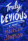 Truly Devious (Truly Devious, #1) by Maureen Johnson