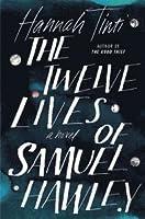 The Twelve Lives of Samuel Hawley
