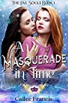A Masquerade in Time (The Fae Souls #1)