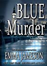 Book cover for Blue Murder (Lord and Lady Hetheridge, #2)