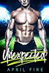 Unexpected (Athletic Affairs, #1)