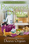 Pampered to Death (Maternal Instincts Mystery, #5)