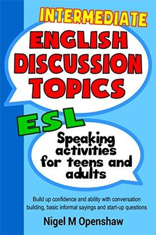 Intermediate English Discussion Topics: ESL Classroom