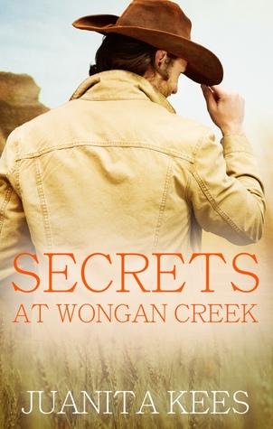 Secrets at Wongan Creek (Wongan Creek #2)