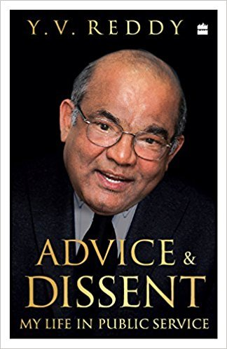 Advice and Dissent My Life in Policy Making