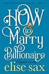 How to Marry a Billionaire (Operation Billionaire, #1)