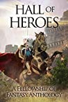 Hall of Heroes (Fellowship of Fantasy, #2)