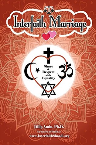 Interfaith Marriage: Share and Respect with Equality by