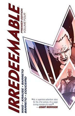 Irredeemable Premier Vol. 4 by Mark Waid