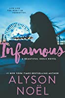 Infamous (Beautiful Idols #3)