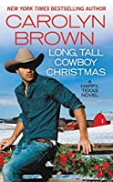 Long, Tall Cowboy Christmas (Happy, Texas, #2)