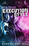 Nine Millie: Execution Style